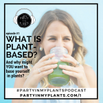 podcast-1 plant based
